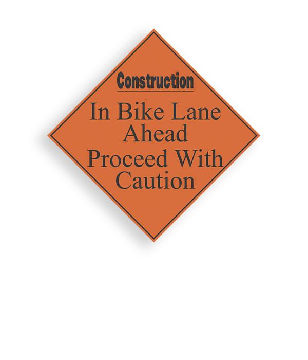 Sign Construction Bike Lane