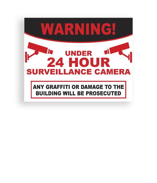 Sign Warning 24 Hour Surveillance